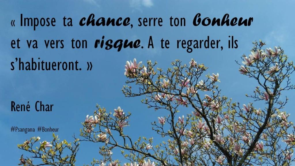 René Char Bonheur Chance Risque